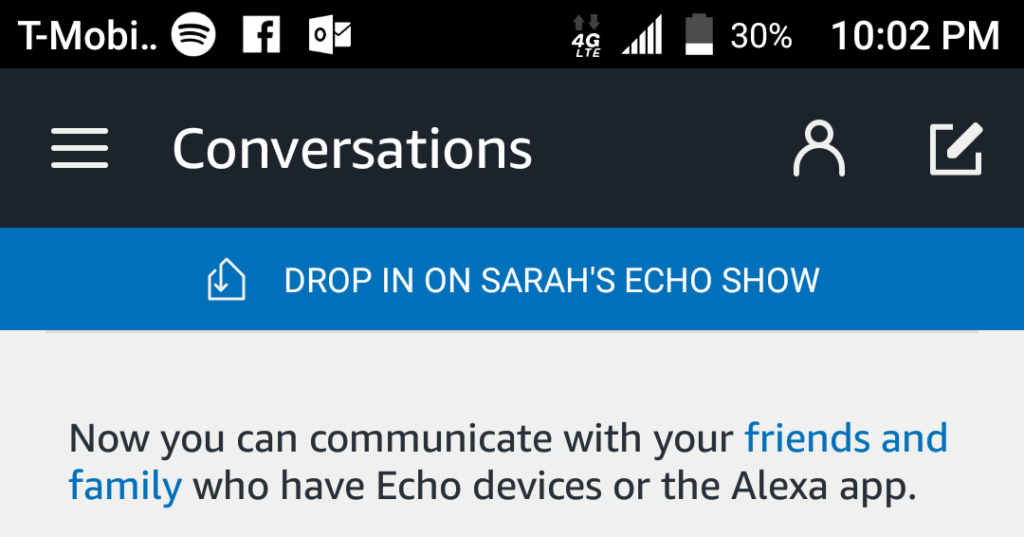 The Drop In button on the Alexa App. Shown in a review of the 1st generation Echo Show.