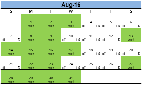 A calendar showing the days that I work.