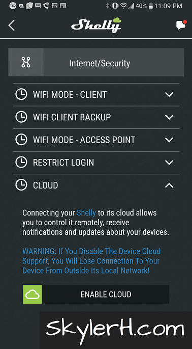 Clicking Enable Cloud will allow you to connect your new Shelly device to the Shelly Cloud.